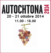 Autochtona 2014, il 20 e 21 ottobre a Bolzano tra dibattiti e degustazioni
