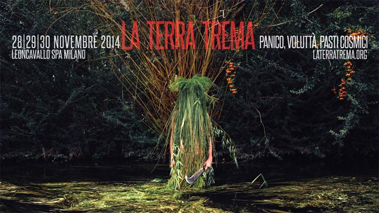 A Milano dal 28 al 30 novembre La Terra Trema: panico, voluttà e pasti cosmici