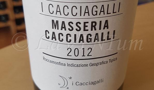 Produttori, un vino al giorno: Masseria Cacciagalli 2012 - I Cacciagalli