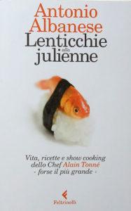 Lenticchie alla julienne - Antonio Albanese