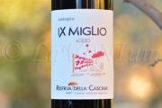 Produttori, un vino al giorno: IX Miglio Rosso 2017 - Riserva della Cascina