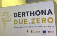 Una nuova vita per il Timorasso, pardon, per il Derthona…